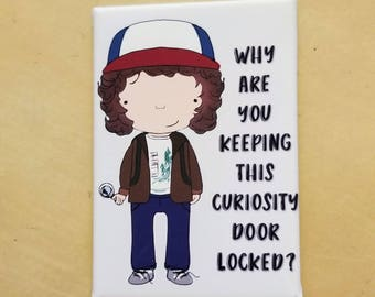 Dustin curiosity door Stranger Things refrigerator magnet illustration fan art