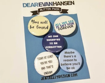 Dear Evan Hansen button set of 5 Broadway Musical