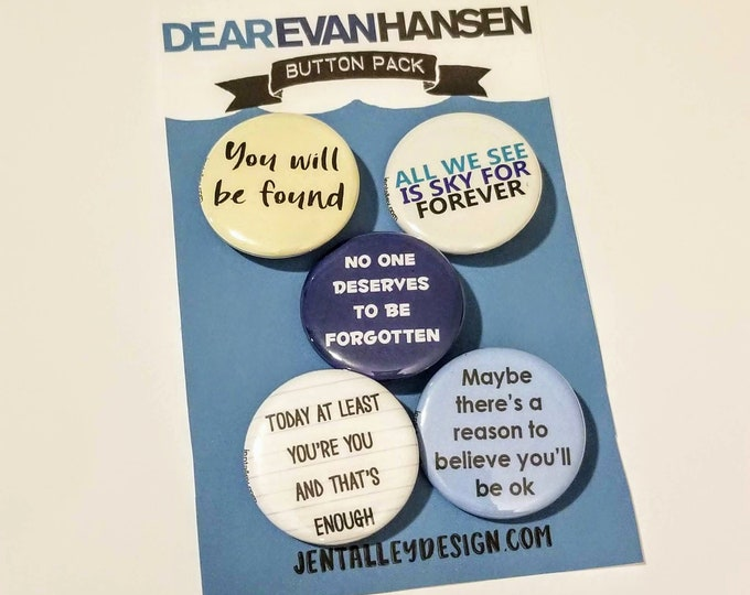 Featured listing image: Dear Evan Hansen button set of 5 Broadway Musical