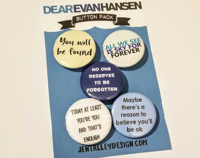 Featured listing image: Dear Evan Hansen button set of 5 Broadway Musical