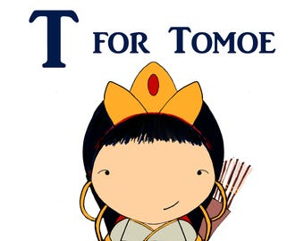 T for Tomoe 5x7 art print women heroes ABC