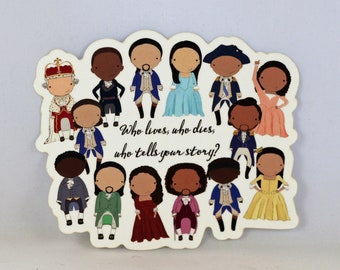 Hamilton Broadway quote original pop culture chibi art vinyl sticker