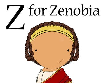 Z for Zenobia 5x7 art print women heroes ABC