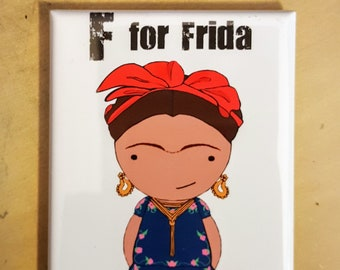 F is for Frida refrigerator magnet women alphabet artist