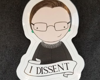 Ruth Bader Ginsburg dissent quote original pop culture chibi art vinyl sticker