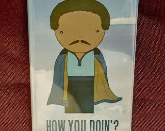 Lando quote refrigerator magnet