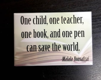 Books teacher quote Malala Yousafzai refrigerator magnet
