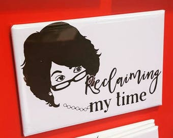Reclaiming my time Maxine Waters refrigerator magnet SPLC fundraiser