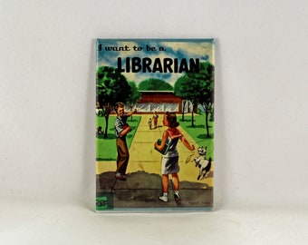 I Want to Be a Librarian vintage retro children's book cover refrigerator magnet