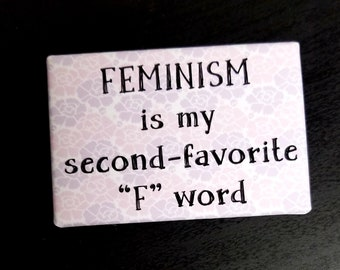 Second-favorite f word refrigerator magnet feminist