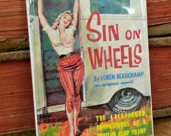 Sin on Wheels vintage refrigerator magnet pulp adult fiction cover