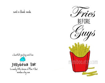 Fries Before Guys friendship digital download greeting card