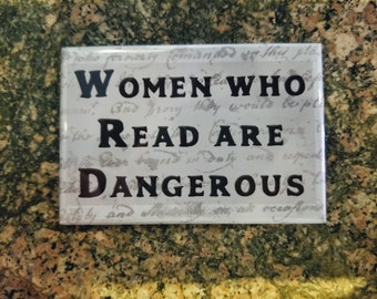 Women who read are dangerous refrigerator magnet feminist