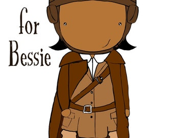 B is for Bessie 5x7 art print women heroes ABC