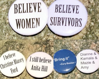 "Set of 6 Believe Women believe survivors Christine Blasey Ford Anita Hill 1.25"" pinback button donation to RAINN"