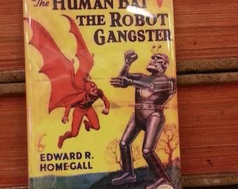 Human Bat vs Robot Gangster vintage refrigerator magnet pulp science fiction cover