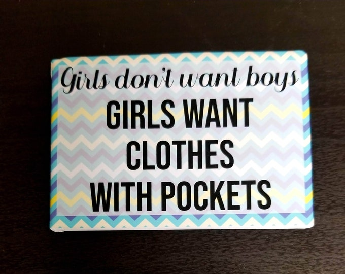 Featured listing image: Clothes with pockets feminist  pop culture refrigerator magnet