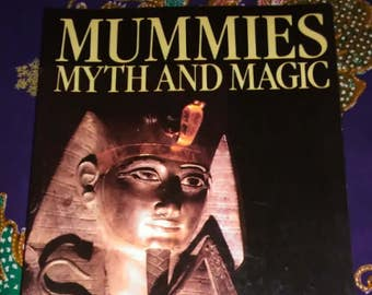 Mummies Myth and Magic Book  by Christine El Mahdy Ancient Egypt Curses Ancient Civilization