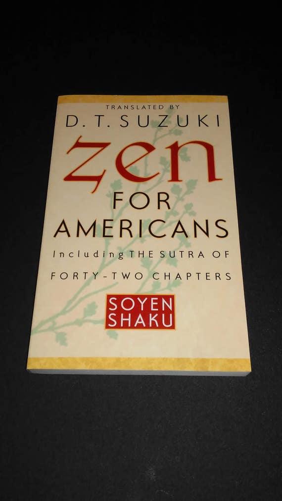 Livre Zen Pour Les Americains Par Soyen Skaku Sutra De 42 Chapitres Traduits Par D T Suzuki Bouddhisme Livres Livraison Gratuits