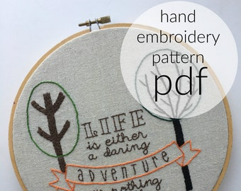 Helen Keller quote - trees - hand embroidery pattern - instant download - life is either a daring adventure or nothing at all - be brave