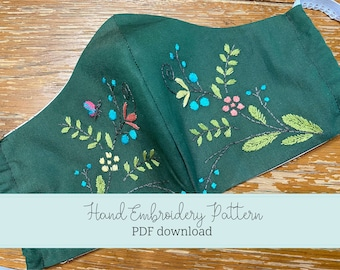 PDF pattern Hand embroidery Floral Cloth Face Mask - perfect for beginners - create a one of a kind cloth face mask - instant download