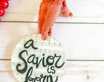 A SAVIOR IS BORN Christmas ornament