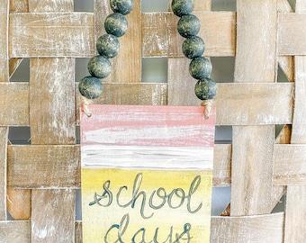 School teacher pencil  /  Wooden sign / handpainted / door decor