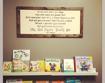 Oh the Places you'll go Dr Seuss wood sign
