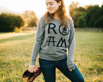 ROAM Camping Pullover Women, Adventure Wanderlust Travel Gift for Her, Gray Slouchy Long Sleeve Raglan, Womens Top Hiking Tshirt