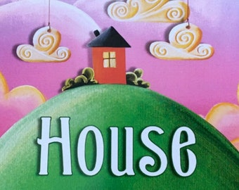 House - Softcover Children's Book Illustrated Art by Cindy Thornton - signed copy