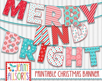 Merry & Bright Printable Banner -  Digital Christmas Sign, Holiday Patterns Party decor, DIY Christmas Decoration, Bulletin Board Letters