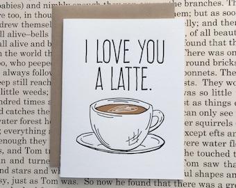 I Love You a Latte Letterpress Card