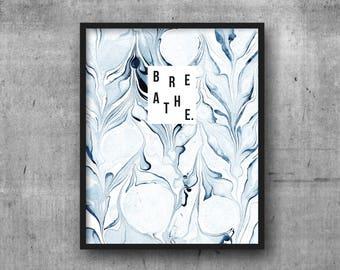 Art Print 8x10 Indigo Marble BREATHE | Inspiration | Calm | Yoga | Namaste