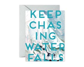 KEEP CHASING WATERFALLS Aqua Blush Marble Greeting Card / Birthday / Graduation / Inspirational / BonVoyage