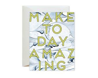 MAKE TODAY AMAZING Indigo Marble Greeting Card / Birthday / Wedding / Graduation