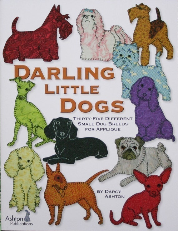 Quilt Book Darling Little Dogs 60 easy Small Dog Breed Etsy Simple Dog Quilt Patterns