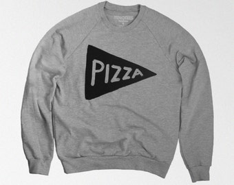 Pizza Sweatshirt, gift for men, mens valentines day gifts, funny sweatshirt, Foodie Gift Teen brother sister Funny Pizza Shirt dad boyfriend