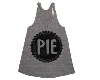 Womens Racerback Pie Lover's Tank Top, American Apparel, Yoga Shirt, Gift for Her