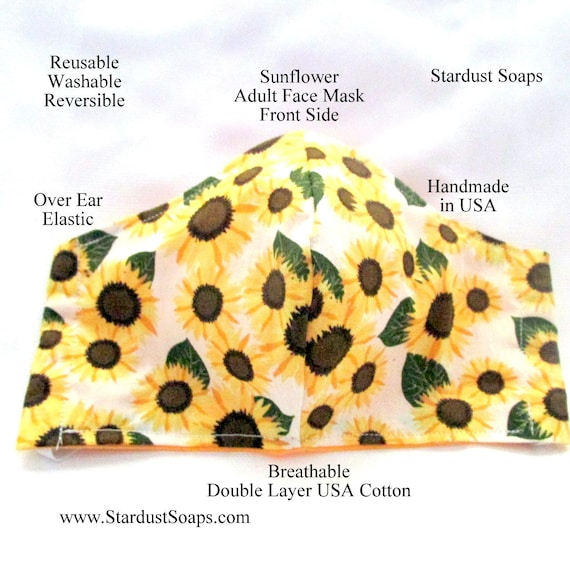 Sunflower Adult Face Mask, Handmade in USA, Breathable double layer cotton, Reusable, washable, reversible, face protection, USA cotton.