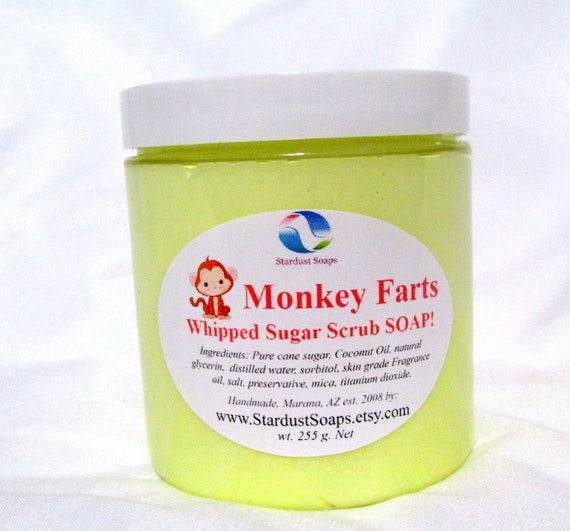 Monkey Farts  Whipped  Sugar Scrub Soap (Handmade, natural exfoliation, moisturizing, cleansing, aromatic) wt. 255 g net Stardust Soaps