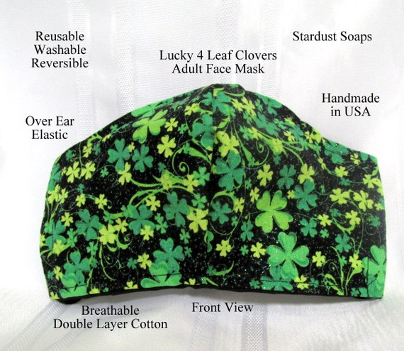 Made in USA, Lucky 4 leaf Clovers Adult Face Mask, Reusable, washable, reversible, face protection, need a little luck, handmade