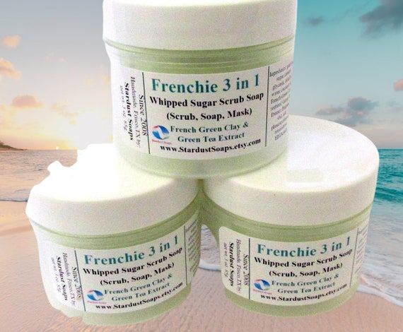 Frenchie 3 in 1  Whipped Soap, Scrub, Mask, for all skin types, aids with problem skin, exfoliates, nourishes, cleanses, best seller