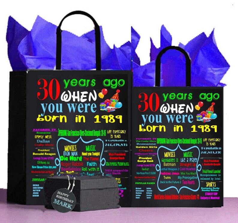 30 Birthday Gift 30th Chalkboard Bag 1989 We Turned The