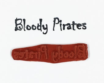 Bloody Pirates - Altered Attic Rubber Stamp - CLEARANCE - Funny Humor Quote Greeting - Art Craft Scrapbook Mixed Media