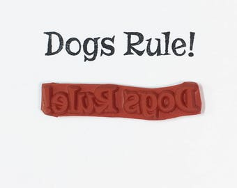 Dogs Rule - Altered Attic Rubber Stamp - Funny Pet Dog Puppy Quote Greeting - Art Craft Scrapbook Card Mixed Media Collage Paper ATC Kids