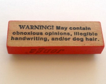 Mounted Rubber Stamp - WARNING May Contain Obnoxious Opinions Illegible Handwriting and or Dog Hair - Funny by Altered Attic sa-180m