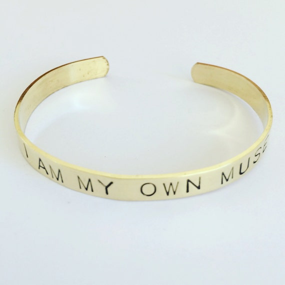 I Am My Own Muse Quote Brass Cuff Positivity Uplifting Feminine Adjustable Self Care Intention Strength Feminism Bangle