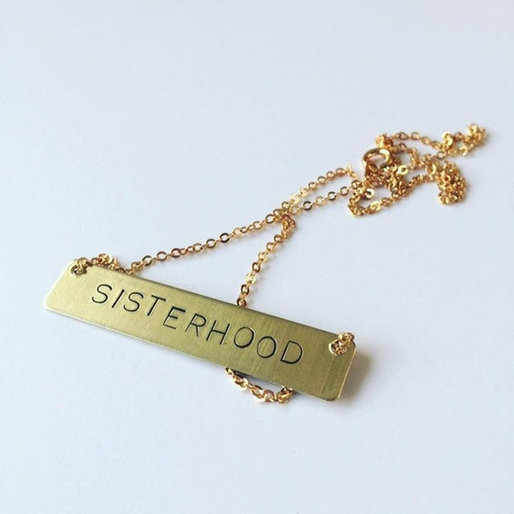 Sisterhood Gold Raw Brass Necklace - Sister - Family - Feminism - Feminist - Support - Positivity - Community - Women - Woman
