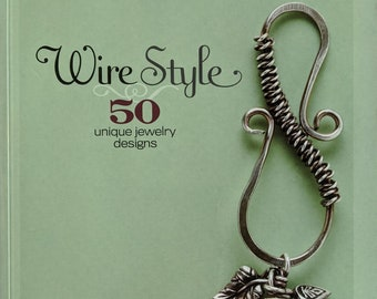 Wire Style Jewelry Design Book by Denise Peck
