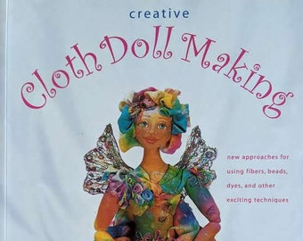 Creative Cloth Doll Making Book by Patti Medaris Culea